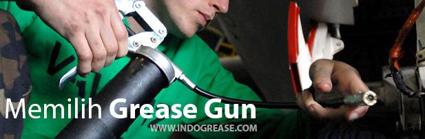 memilih grease gun apakah